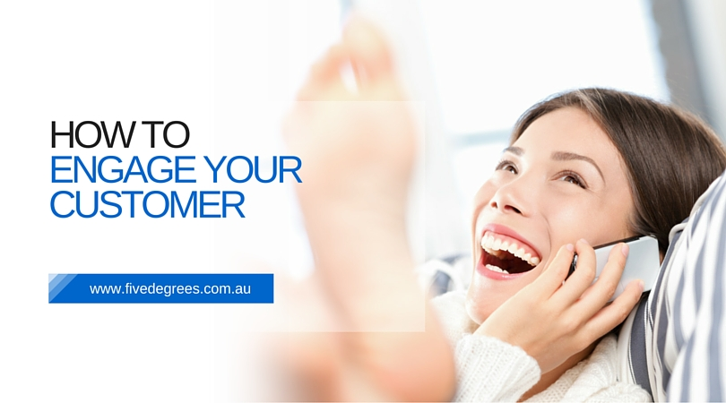 How to Engage Your Customer